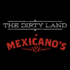 Mexicanos & The Dirty Land