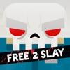 Slayaway Camp - Free 2 Slay - iPadアプリ