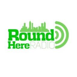 Round Here Radio.