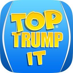 Top Trump It