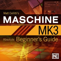 Beginner Guide to Maschine MK3