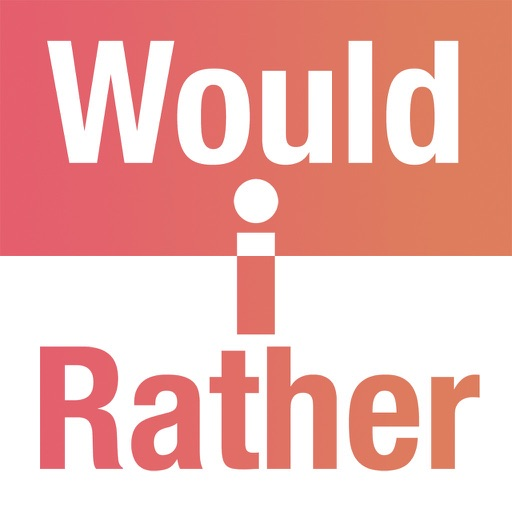 Would I Rather - Adult Games iOS App