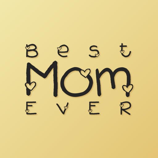 To the Best Mom Ever
