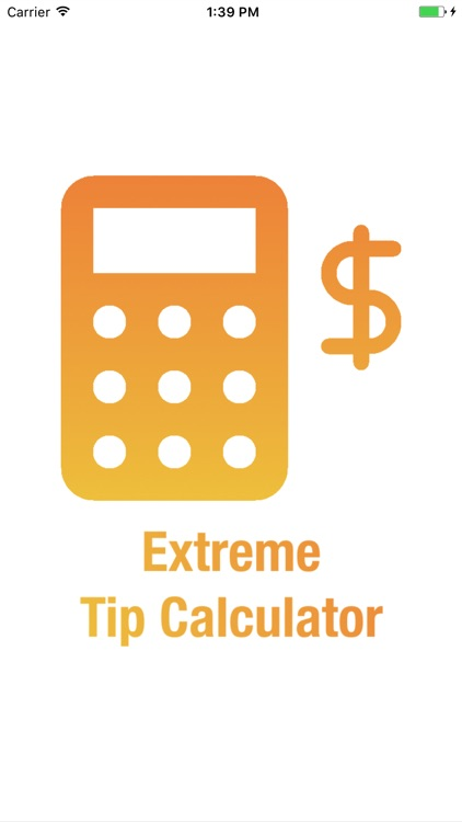 Extreme Tip Calculator