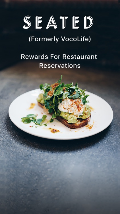 Seated: Rewards for Restaurant Reservations