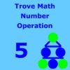 TroveMath 5 Number Operation Practice