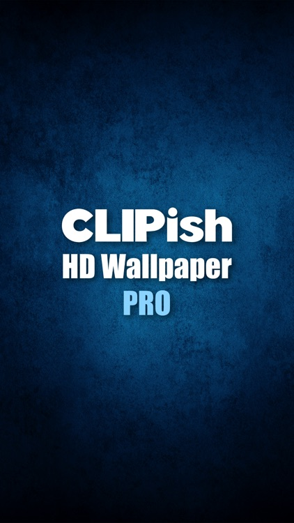 CLIPish HD Wallpaper Pro