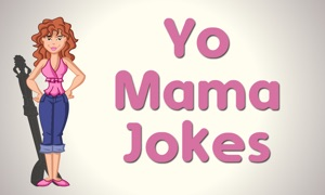 Yo Mama Jokes - Talk & Text
