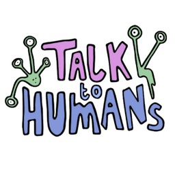 Talk to Humans