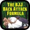 BJJ Back Attacks Formula