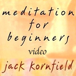 Meditation for Beginners by Jack Kornfield; Instructional appVideo HD