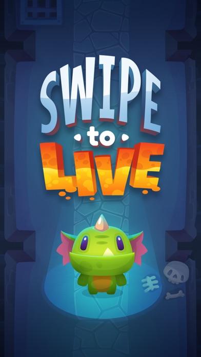 Swipe to Live! screenshot 1