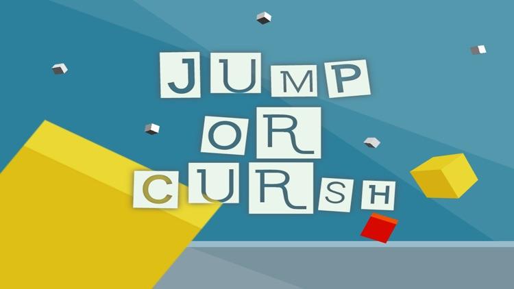 Jump or Crush
