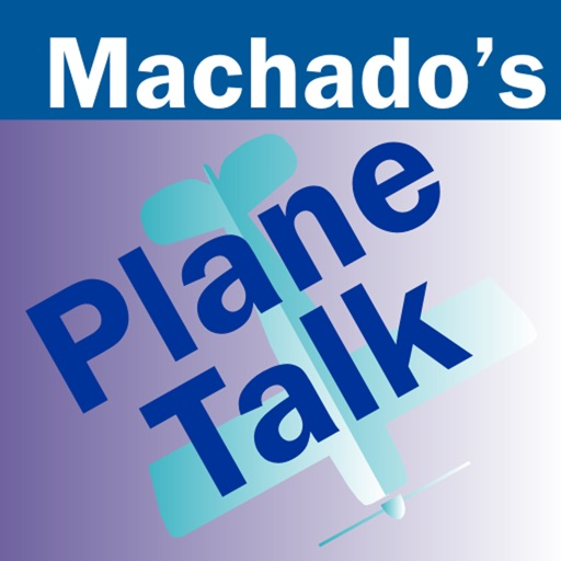Rod Machado's Plane Talk