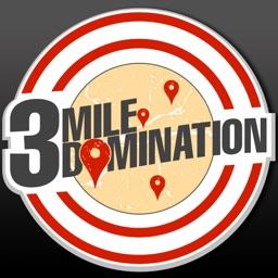 3 MILE DOMINATION