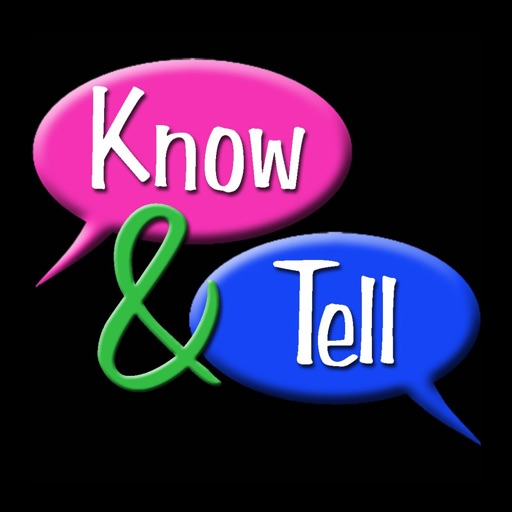 Know & Tell (with ads)