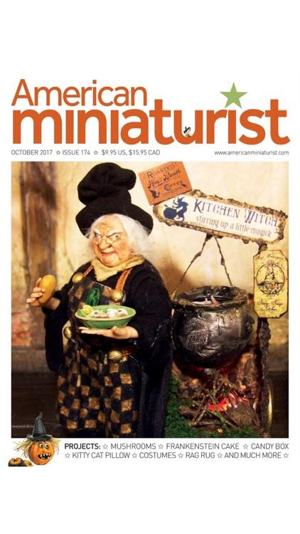 American Miniaturist: The miniaturists' magazine where little things matter
