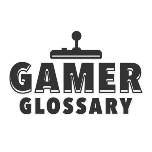 Gamer Glossary