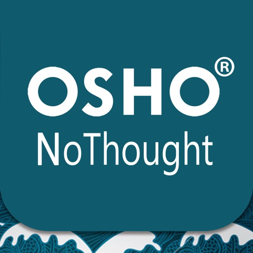 OSHO No-Thought for the Day®