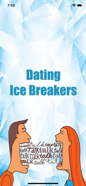 great dating ice breakers
