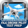Drone Pilot (UAS) Test Prep
