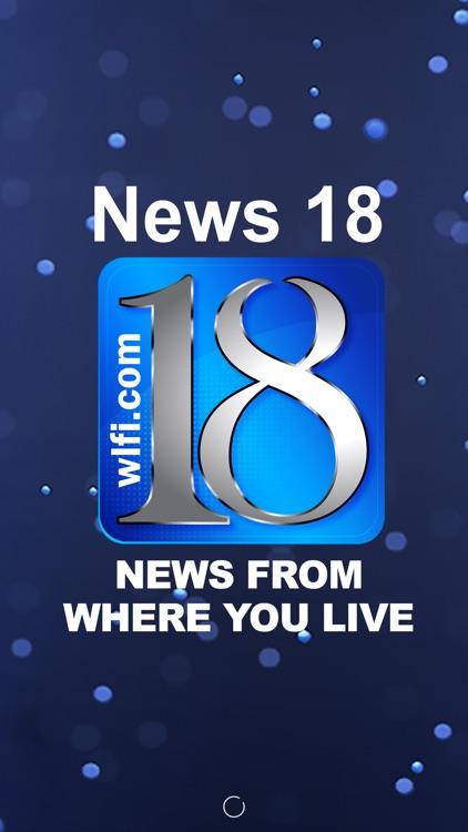 WLFI-TV News Channel 18 screenshot-4