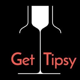 Get Tipsy