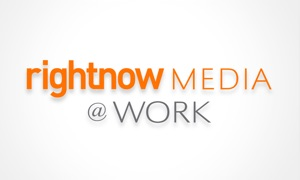 RightNow Media @ Work