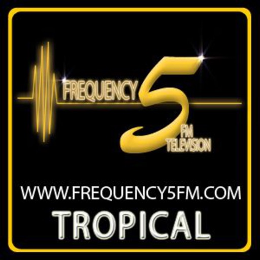 FREQUENCY5FM  TROPICAL