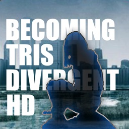 Becoming Tris for Divergent HD