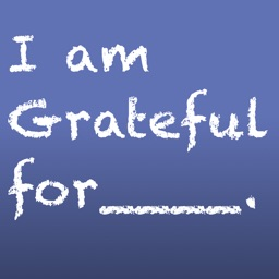 Grateful For - Positive Life Changing Gratitudes.