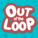 Out of the Loop Hack Online Generator