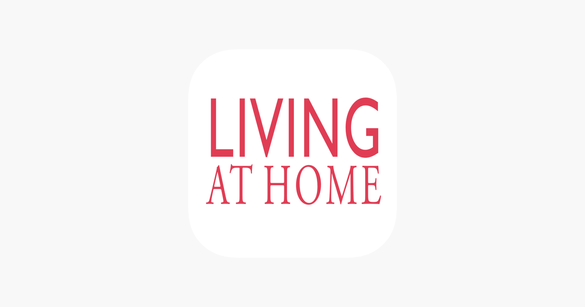 Living At Home On The App Store