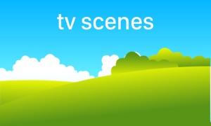 Scenes for TV