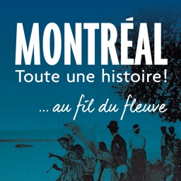 Montréal, toute une histoire!