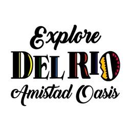 Explore Del Rio, Texas!