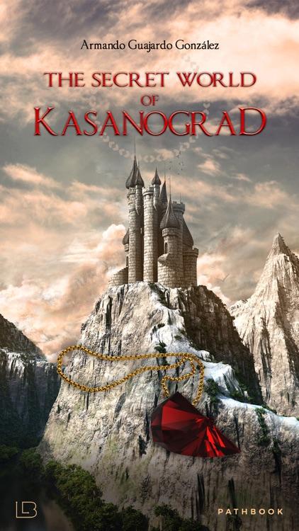 The secret world of Kasanograd
