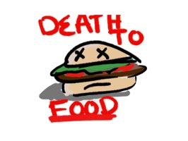 Death To Food