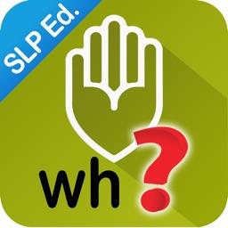 Autism iHelp – WH? SLP Edition