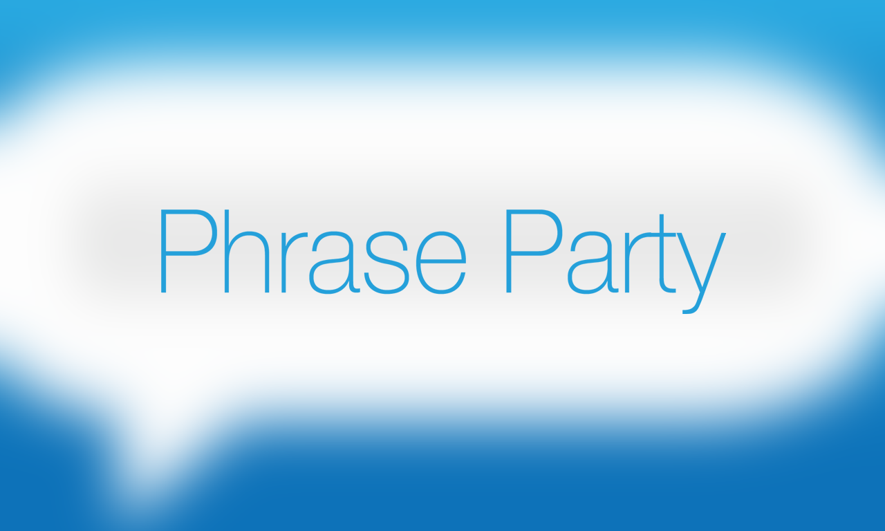 Phrase Party! — funny charades