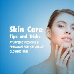 Skin Care Tips and Tricks - Ayurvedic Medicine & Pranayam for Naturally Glowing Skin