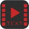 - Add awesome text, captions, or messages to your videos easily and creatively