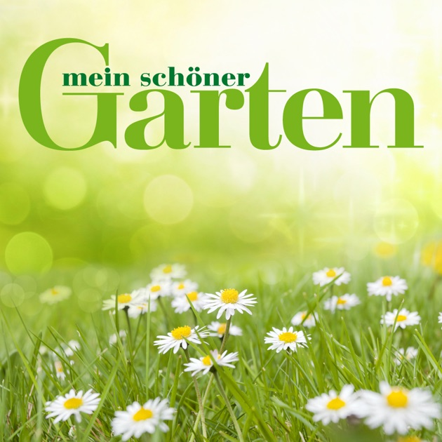 Mein schöner Garten Magazin on the App Store