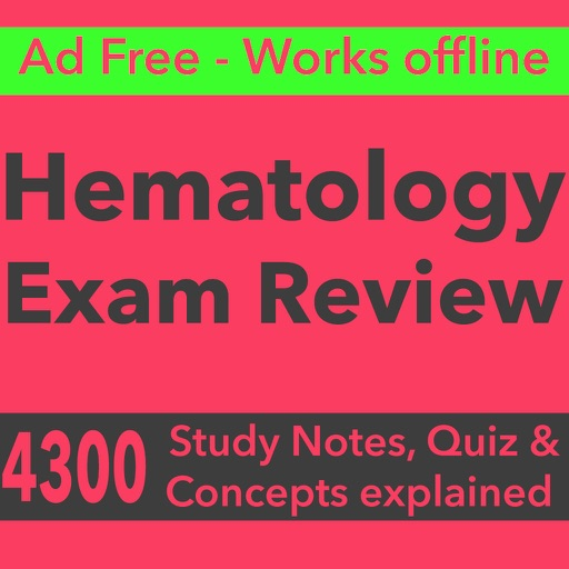 Haematology Exam Review : 4300 Study Notes, Quiz & Concepts explained