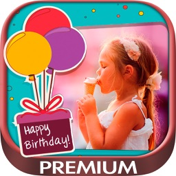 Happy Birthday photo frames – create birthday greeting cards & collages and edit your images Premium