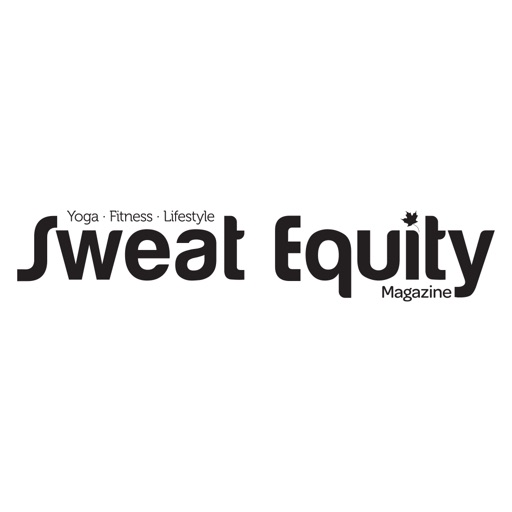 Sweat Equity Magazine - Breathe in. Work out. Love life. Do yoga.