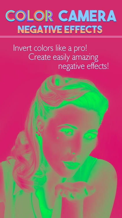 Color Camera Negative Effect - Swap & Adjust Filter to Make Your Photo.s Pop