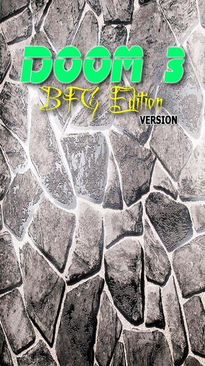 PRO - Doom 3 BFG Edition Game Version Guide