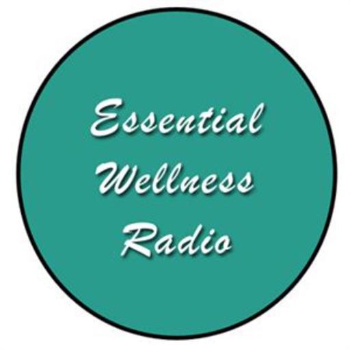 Essential Wellness Radio
