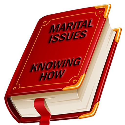 Marital Issues - Knowing How